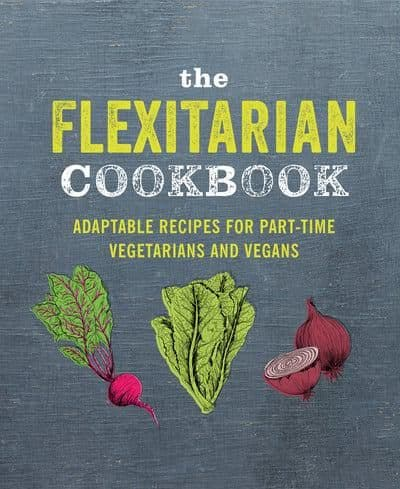 Recipe Book - The Flexitarian Cookbook by Ryland Peters & Small