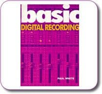 Basic digital recording by Paul White Paperback