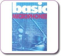 Basic Microphones by Paul White Paperback